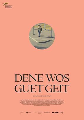 Dene Wos Guet Geit
