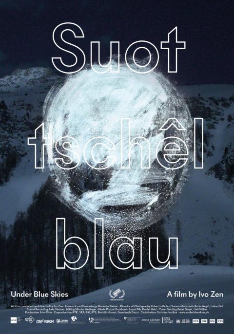 Suot Tschêl Blau (Under Blue Skies)